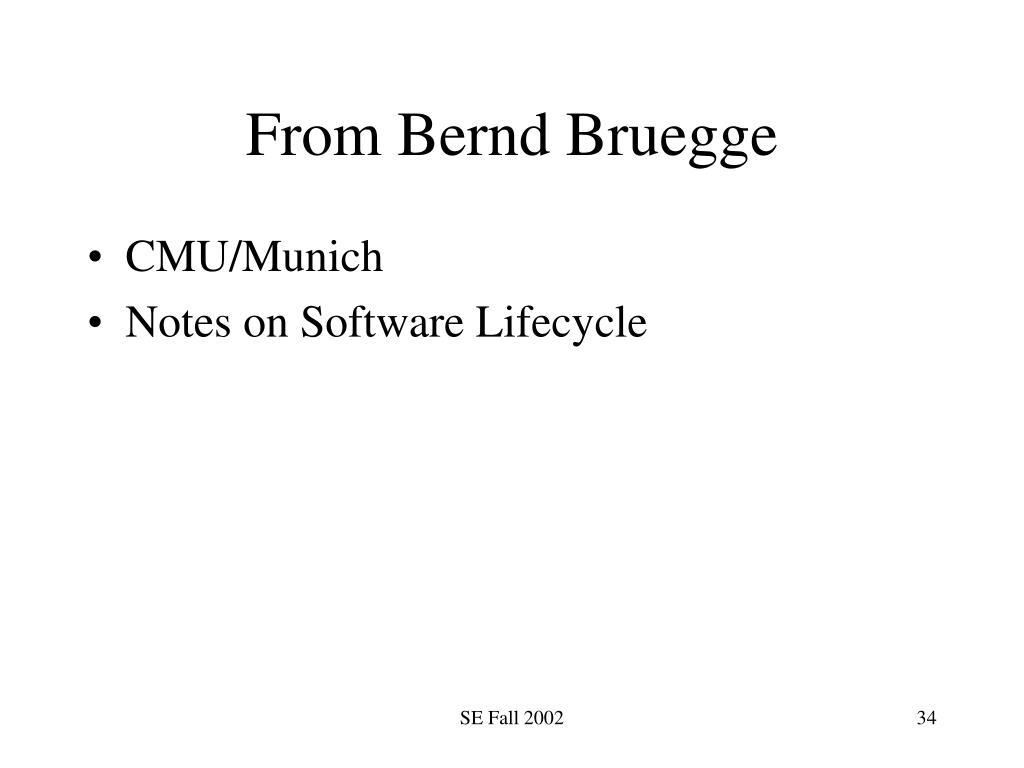 From Bernd Bruegge