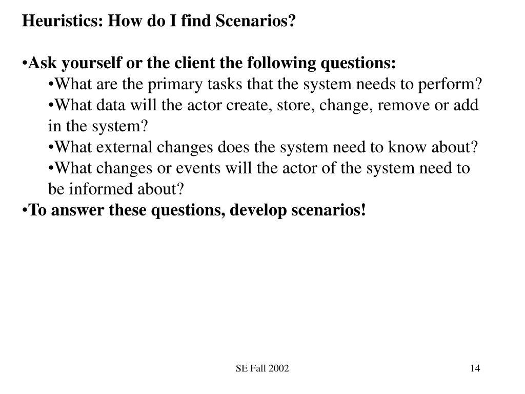 Heuristics: How do I find Scenarios?