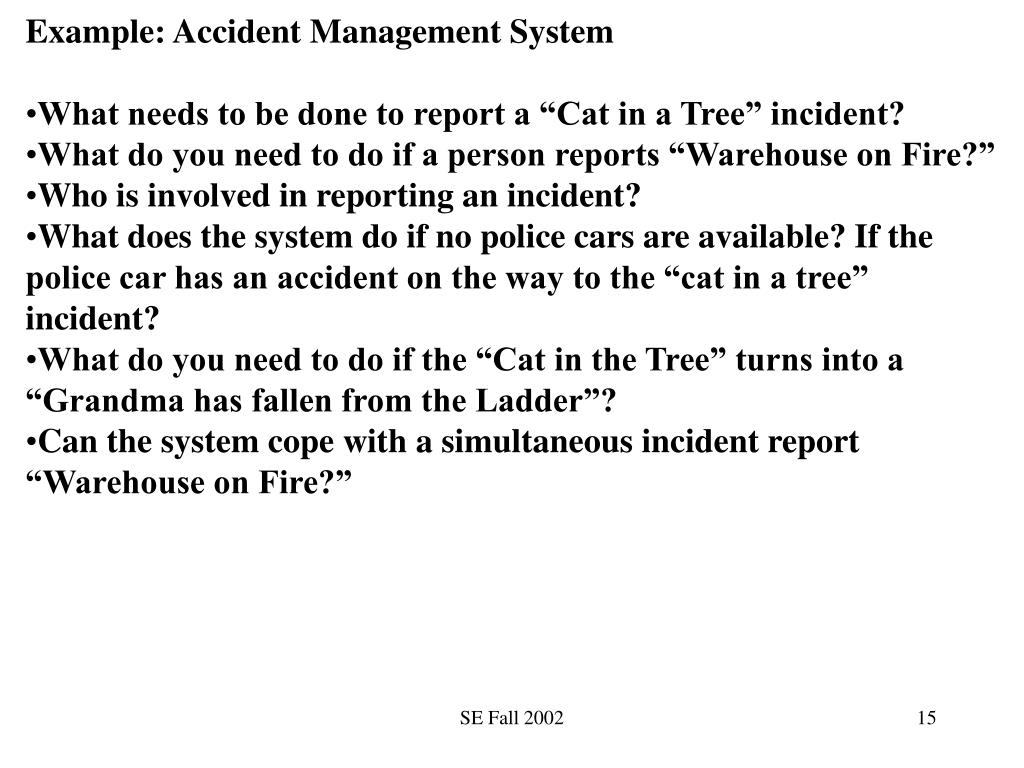 Example: Accident Management System