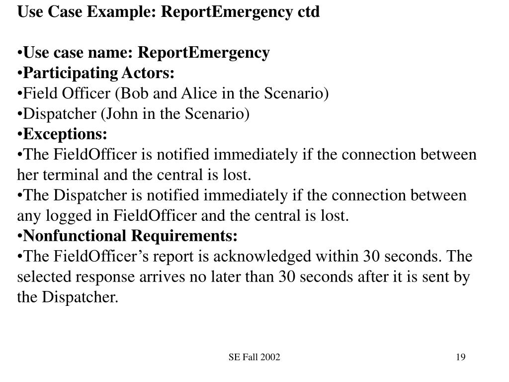 Use Case Example: ReportEmergency ctd