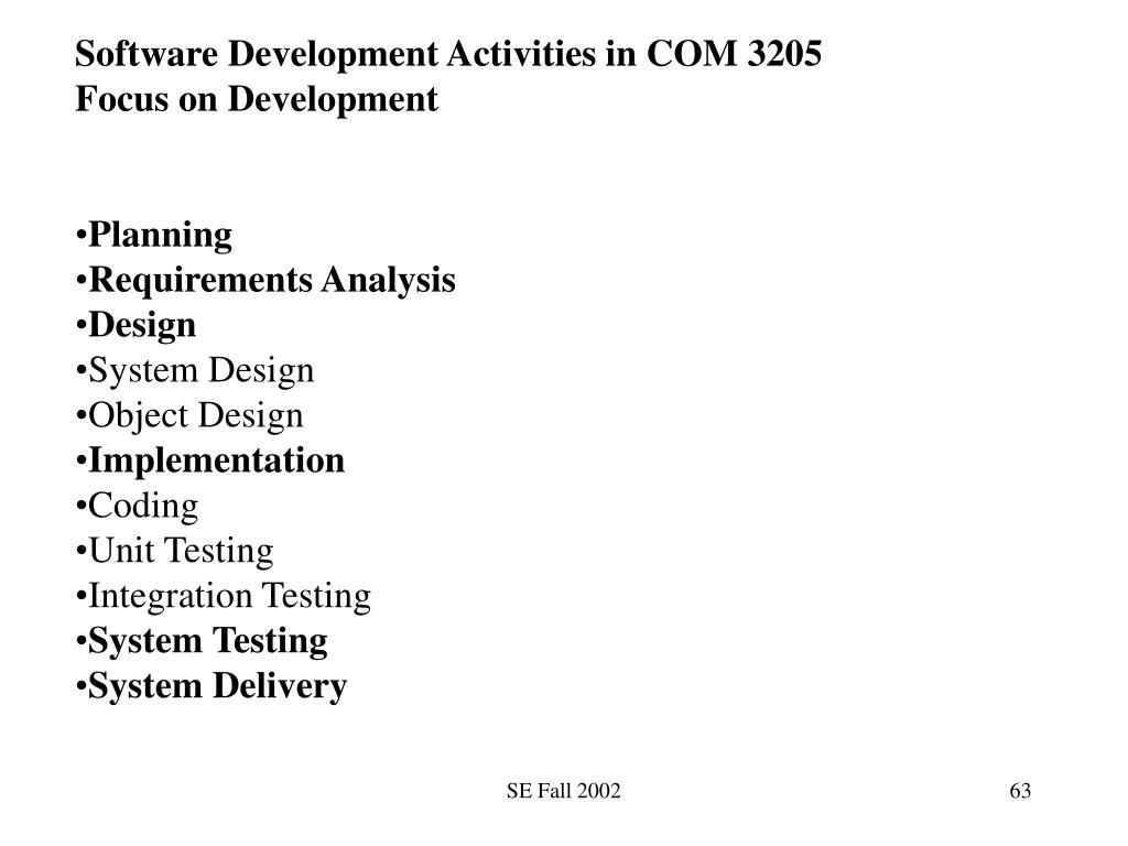 Software Development Activities in COM 3205