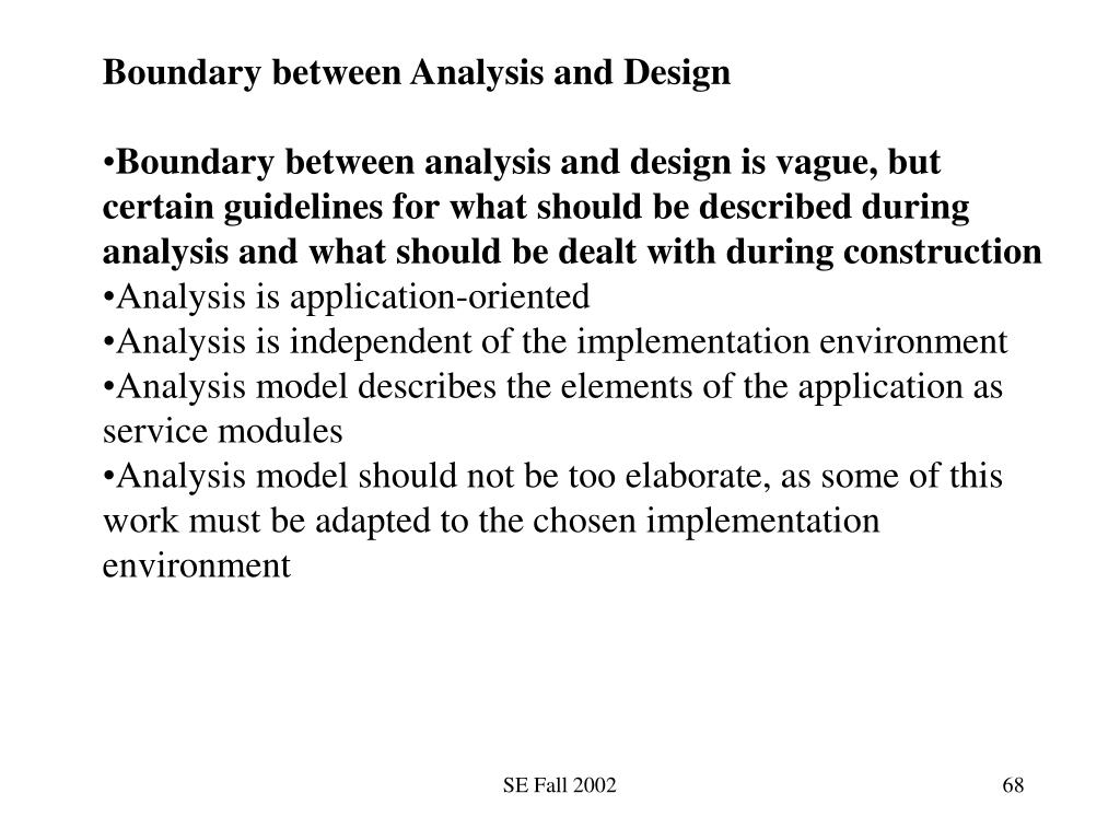 Boundary between Analysis and Design