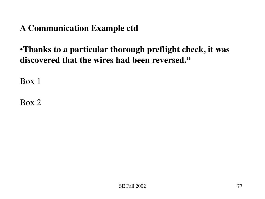 A Communication Example ctd