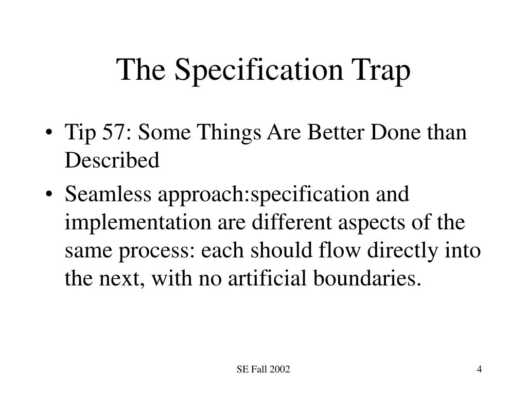 The Specification Trap