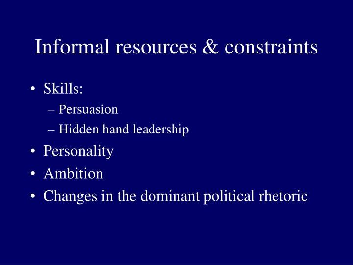 Informal resources constraints