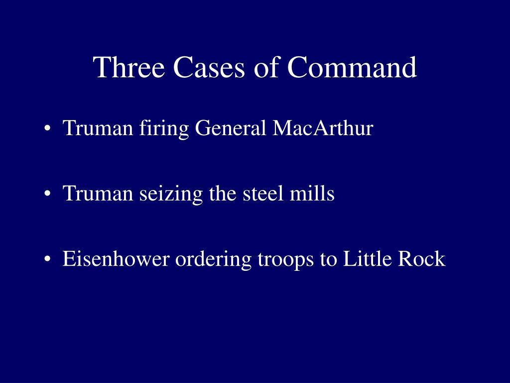 Three Cases of Command