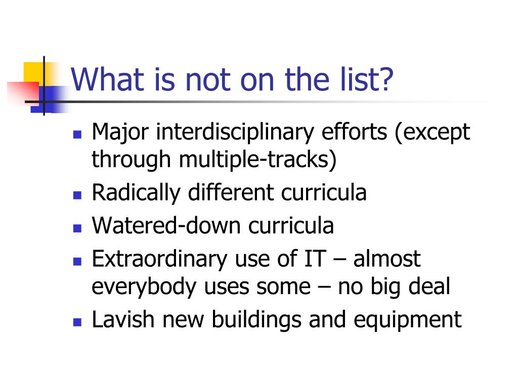 What is not on the list?