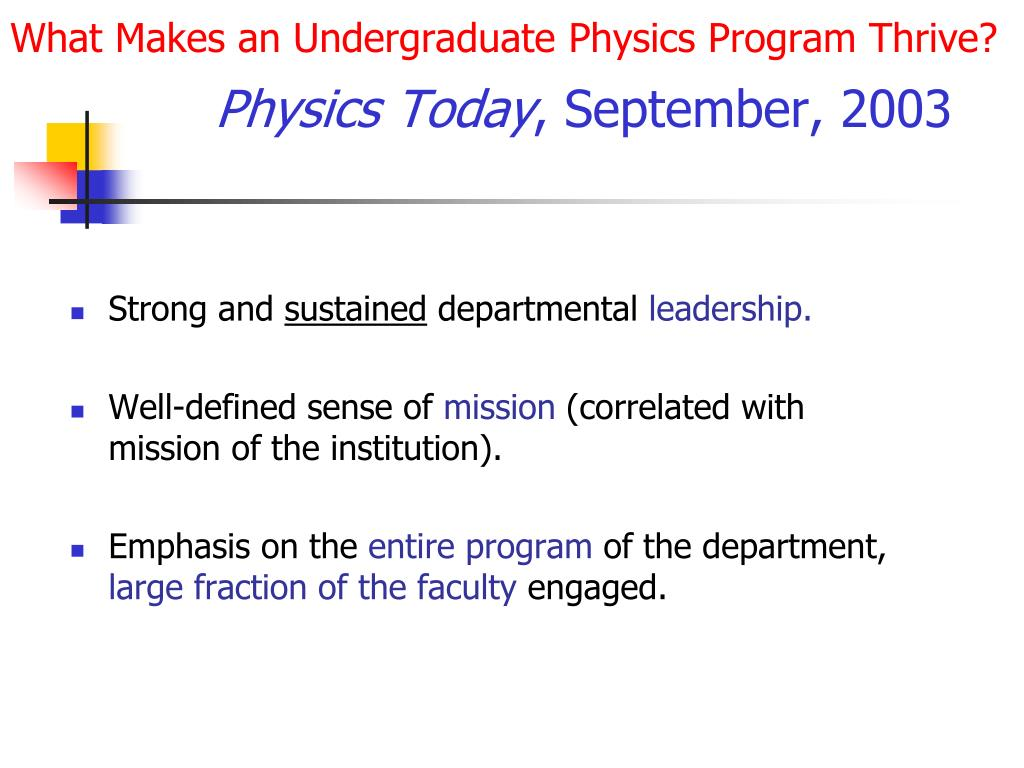 What Makes an Undergraduate Physics Program Thrive?