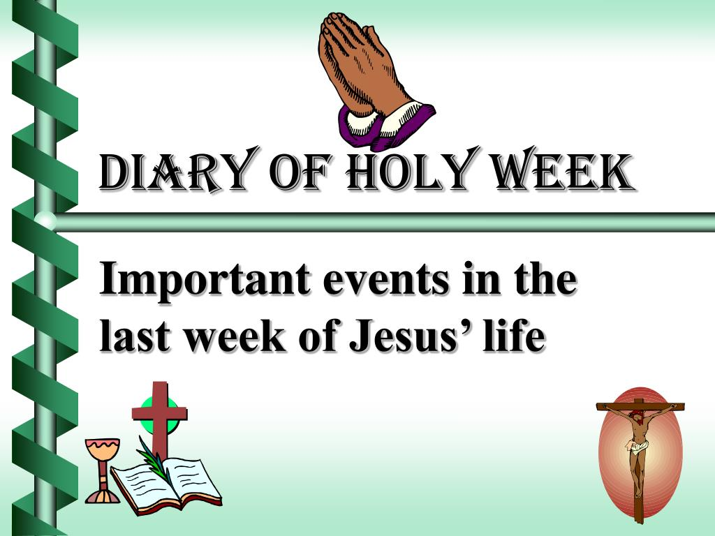 diary of holy week l.