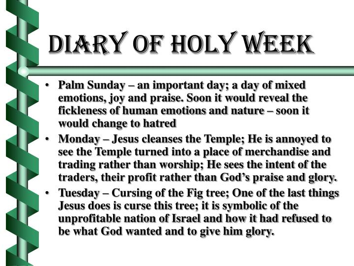 Diary of holy week3