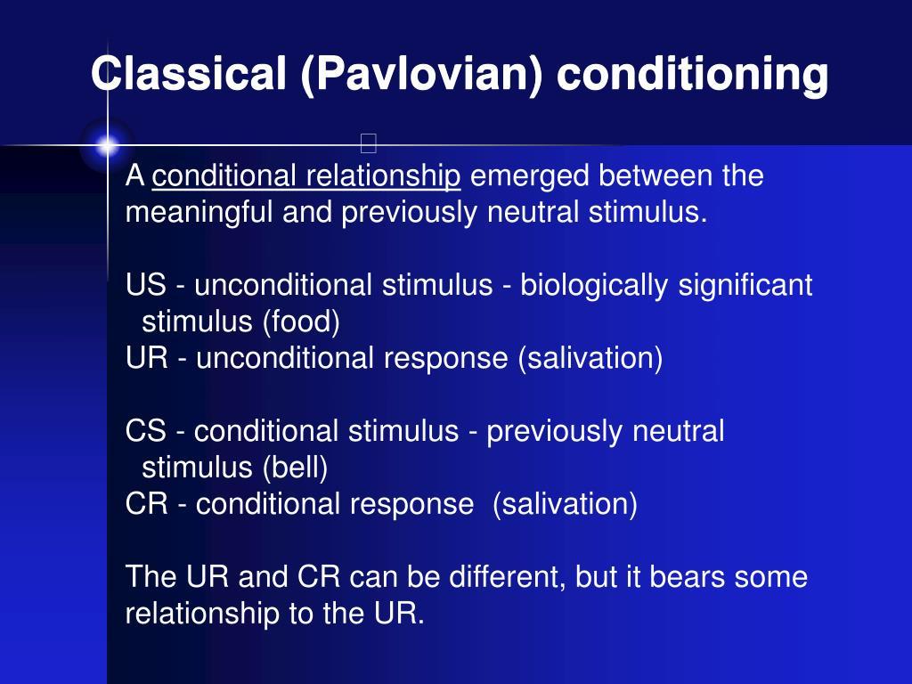 Classical (Pavlovian) conditioning
