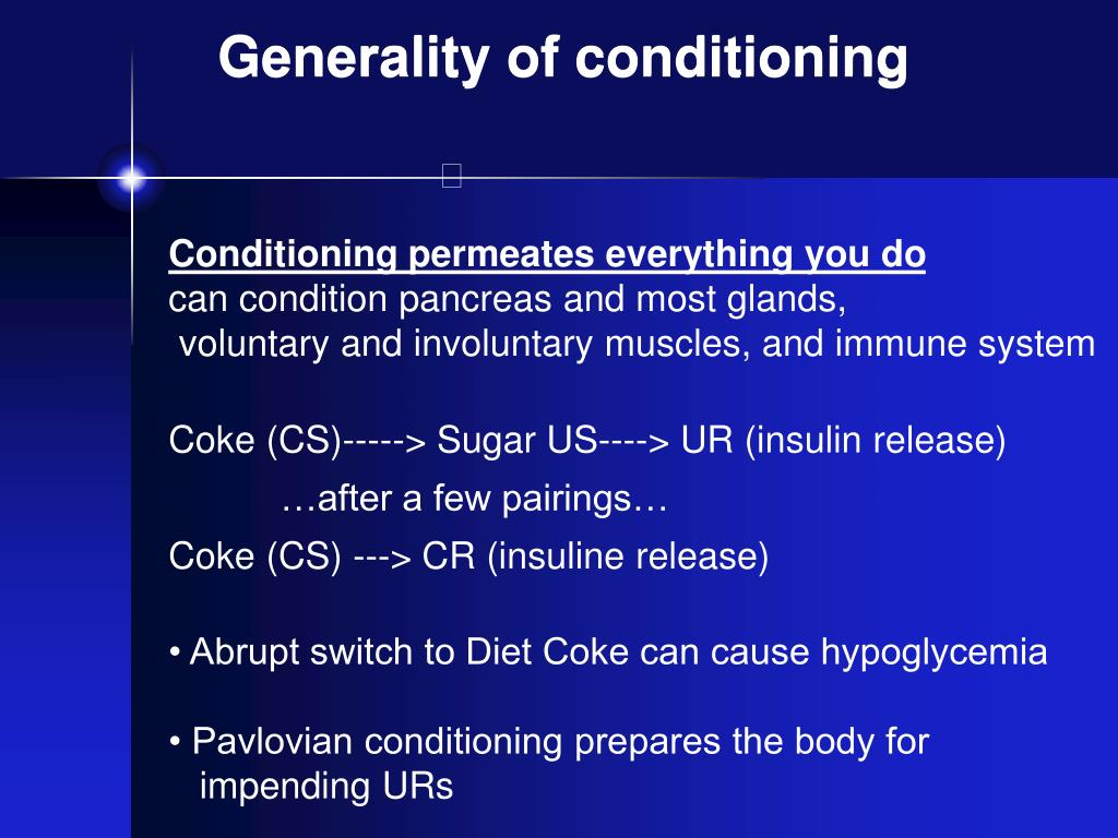 Generality of conditioning