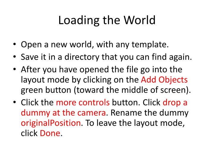 Loading the world