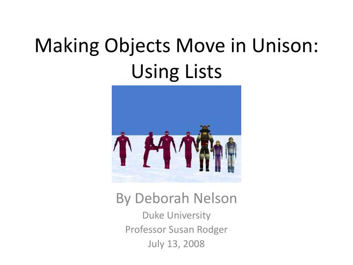 Making objects move in unison using lists