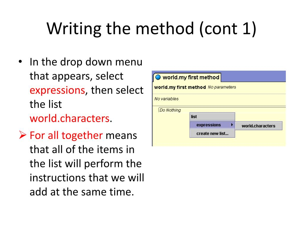 Writing the method (cont 1)