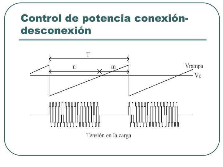 Control de potencia conexión-desconexión