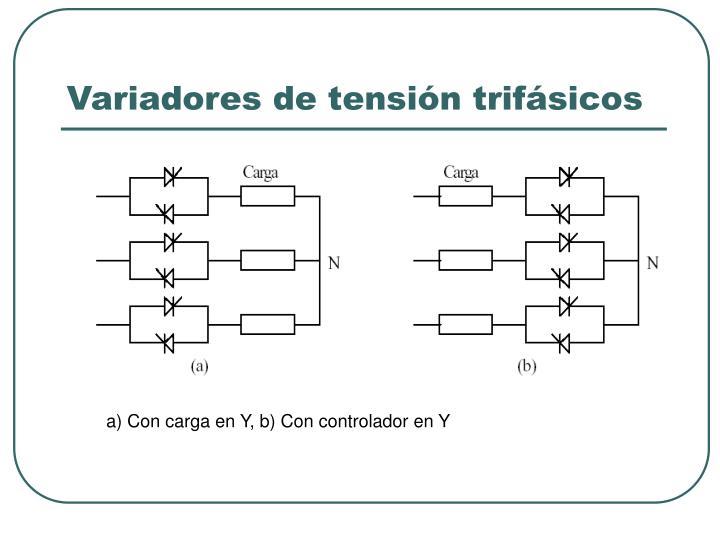 Variadores de tensión trifásicos