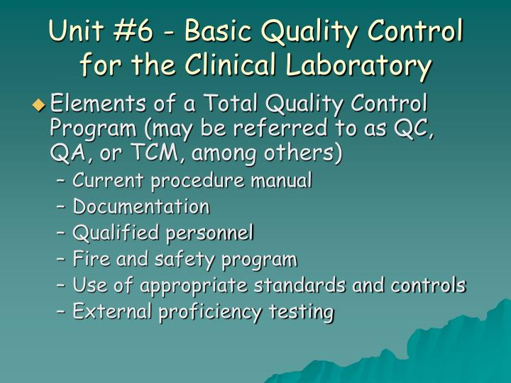 Unit 6 basic quality control for the clinical laboratory3