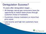 deregulation success