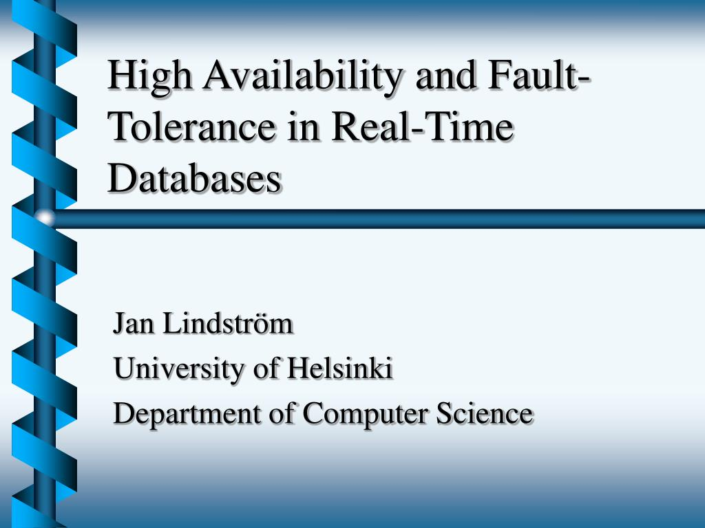 High Availability and Fault-Tolerance in Real-Time Databases