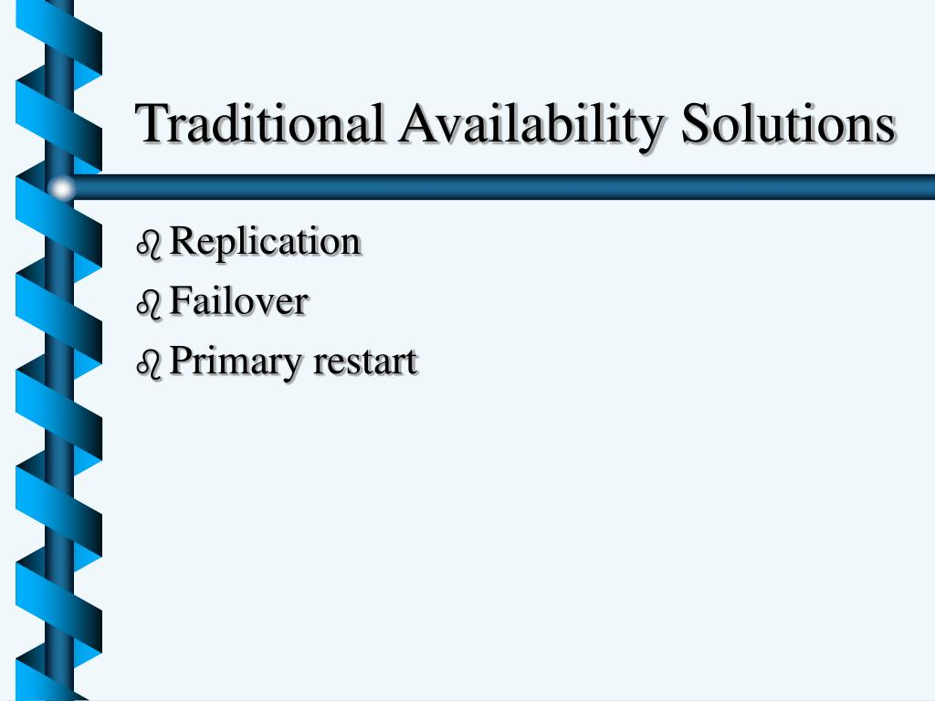 Traditional Availability Solutions