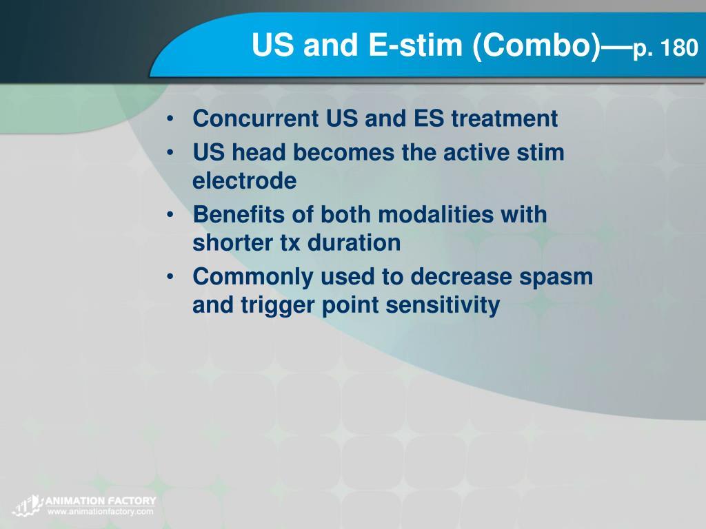 US and E-stim (Combo)—