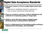 digital data acceptance standards