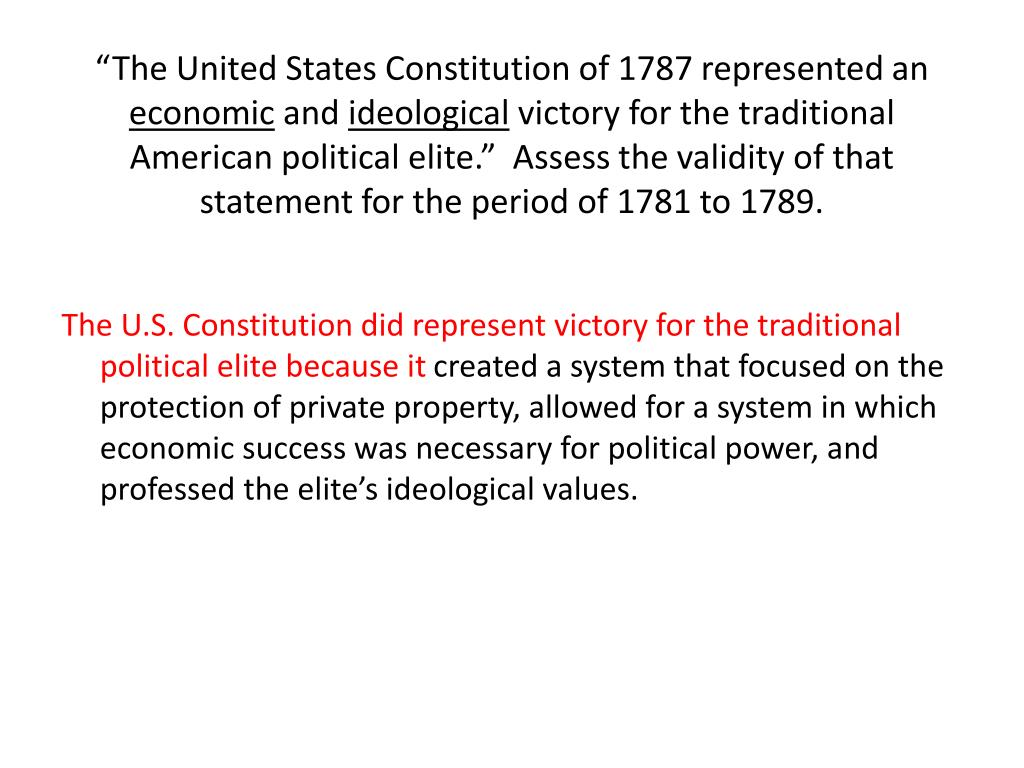 """""""The United States Constitution of 1787 represented an"""