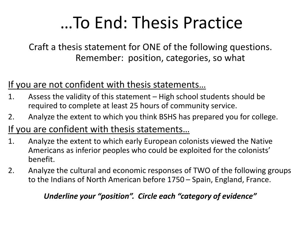 …To End: Thesis Practice