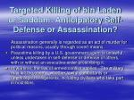 targeted killing of bin laden or saddam anticipatory self defense or assassination