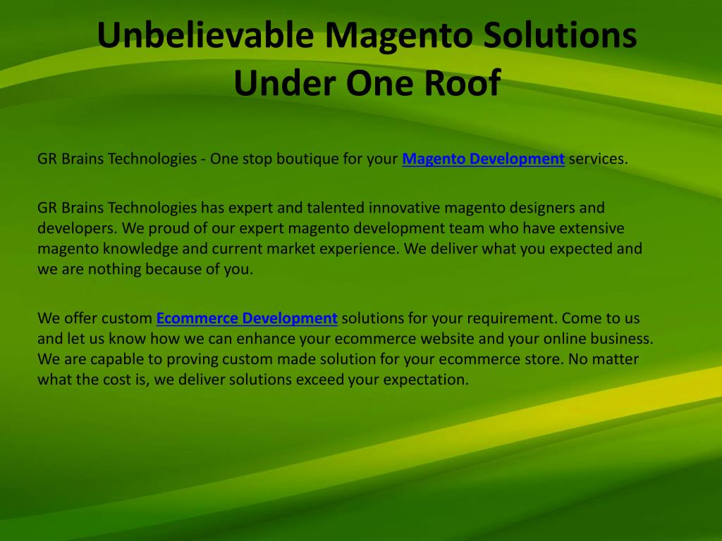 unbelievable magento solutions under one roof l.