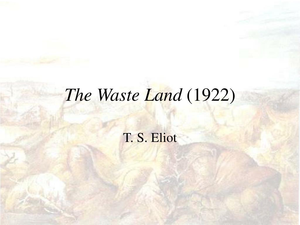 the waste land 1922 l.
