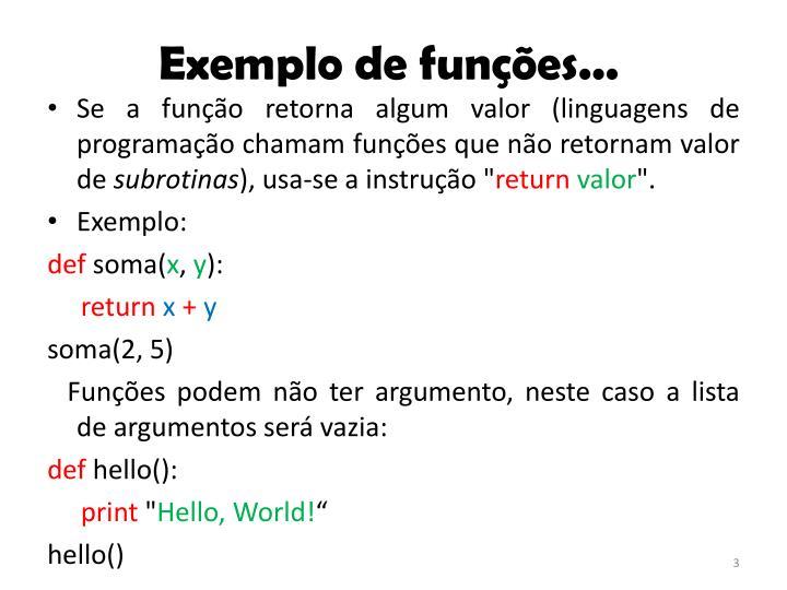 Exemplo de funções...