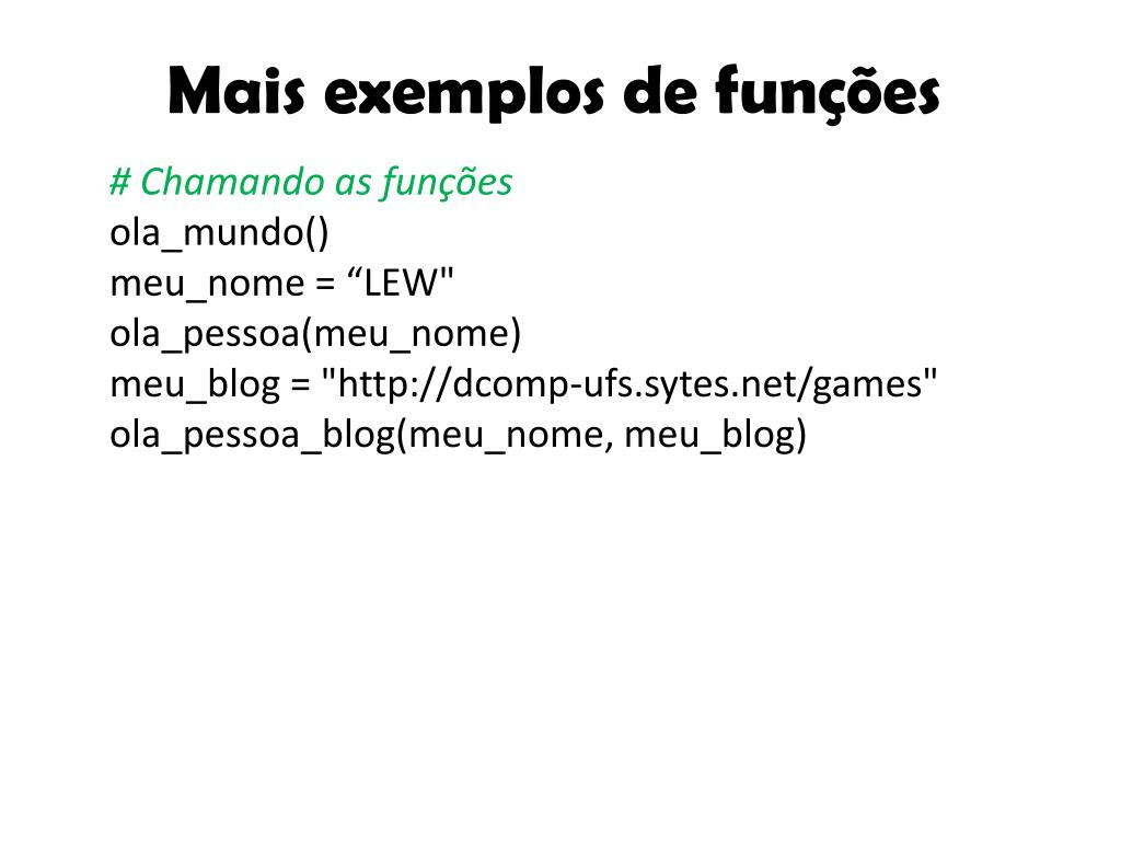 Mais exemplos de funções