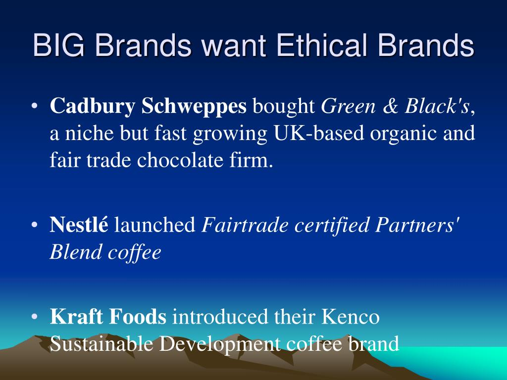 BIG Brands want Ethical Brands
