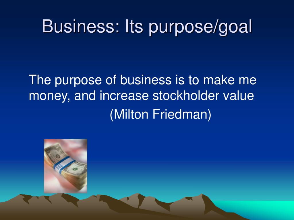 Business: Its purpose/goal