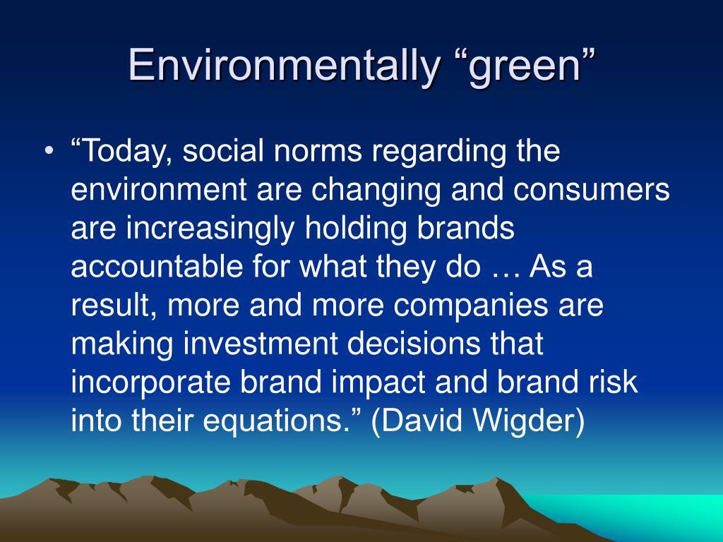 """Environmentally """"green"""""""