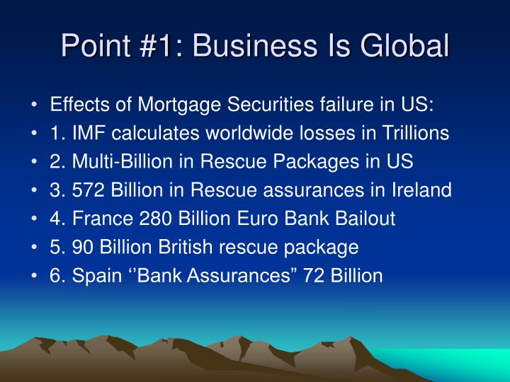 Point 1 business is global