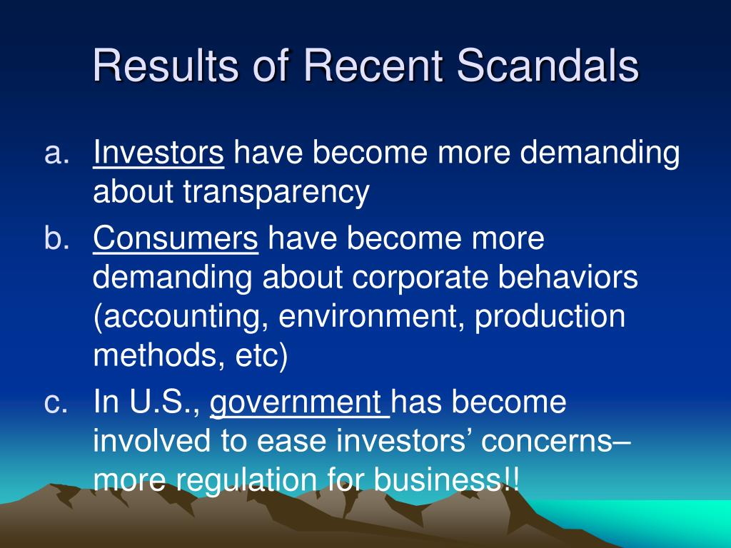 Results of Recent Scandals