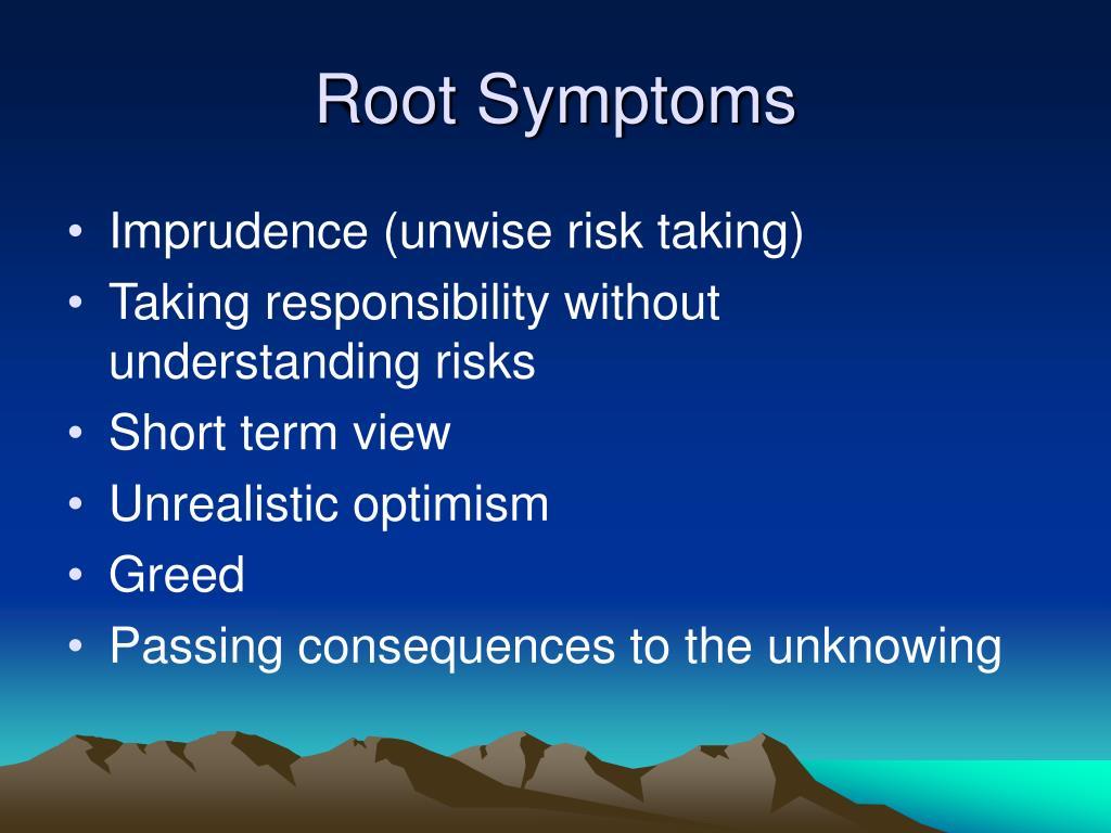 Root Symptoms