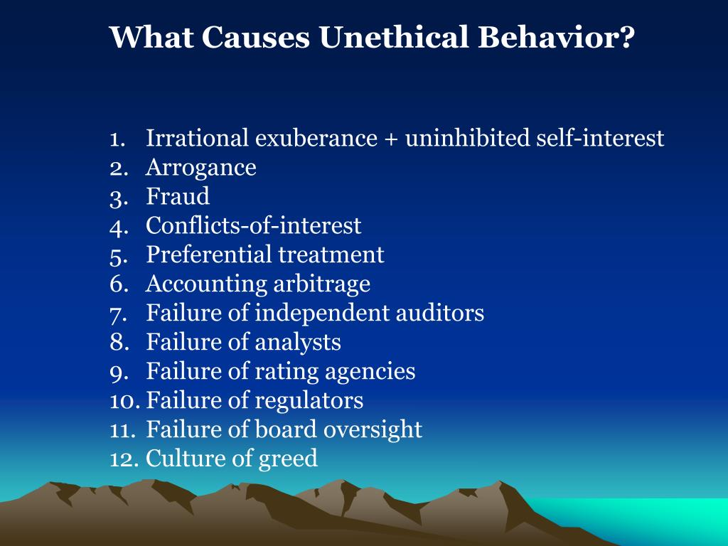 What Causes Unethical Behavior?