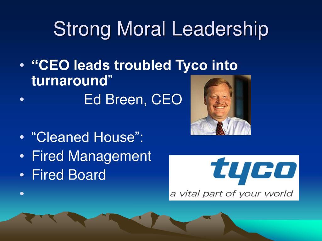 Strong Moral Leadership