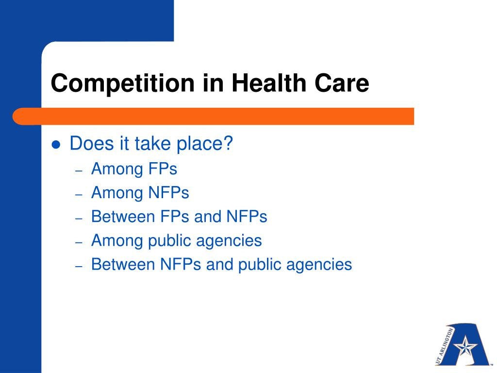 Competition in Health Care