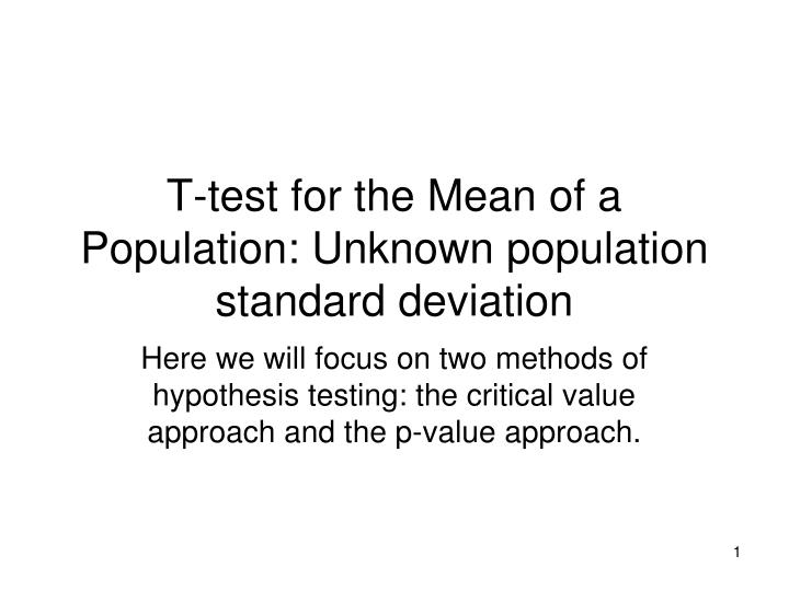 T test for the mean of a population unknown population standard deviation