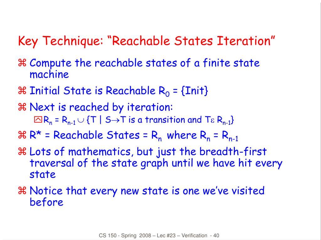 "Key Technique: ""Reachable States Iteration"""