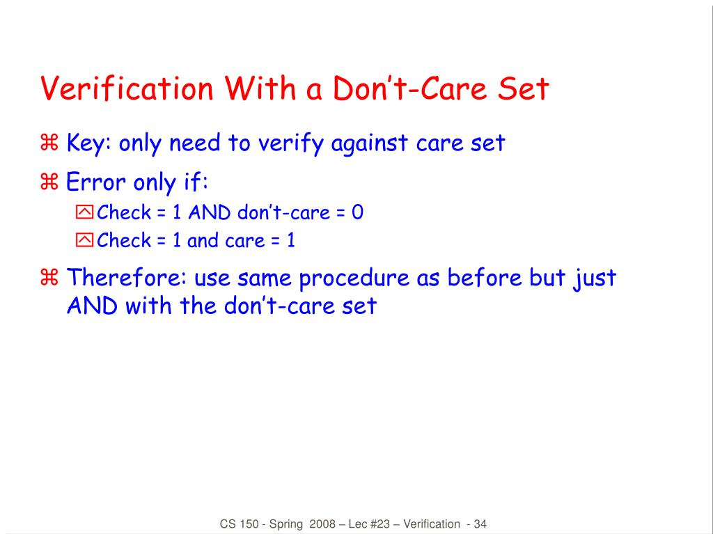 Verification With a Don't-Care Set