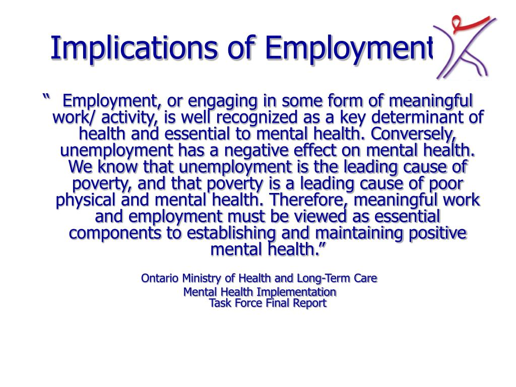 Implications of Employment