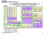 3 initialize project parameters i
