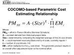 cocomo based parametric cost estimating relationship