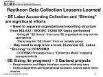 raytheon data collection lessons learned